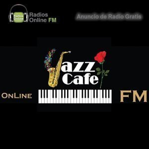Jazz Cafe FM On Line